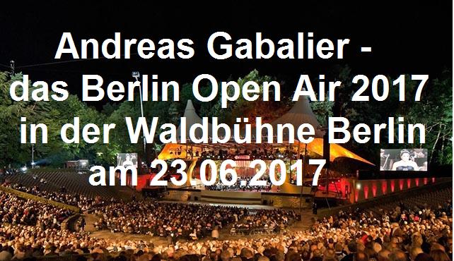 Andreas Gabalier – Das Berlin Open Air 2017 in der Waldbühne Berlin - Waldbühne - 24.06.2017 – 25.06.2017 - Konzert - Alecsa Hotel Berlin