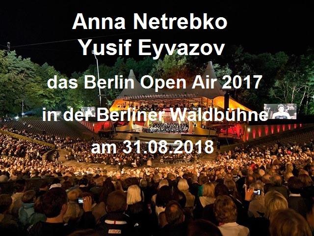 waldbuehne_berlin© visitBerlin_alecsa_hotel_anna_netrebko_2017