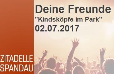 "DEINE FREUNDE – ""Kindsköpfe im Park"" – Citadel Music Festival 2017 - Zitadelle Spandau - 03.07.2017 - Konzert - Alecsa Hotel Berlin"