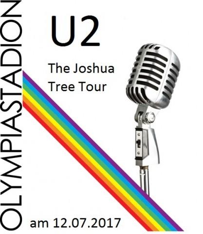 U2 – The Joshua Tree Tour 2017 - Olympiastadion - 12.07.2017 – 13.07.2017 - Konzert - Alecsa Hotel Berlin