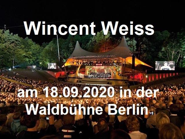 Wincent Weiss – Waldbühne Berlin am 18.09.2020 - Berliner Waldbühne - 19.09.2020 - Konzert - Alecsa Hotel Berlin